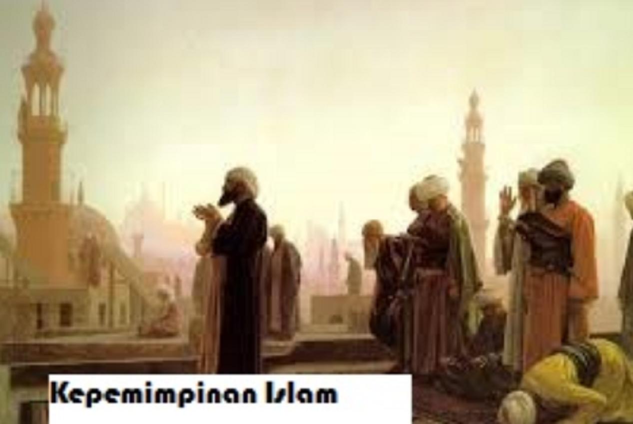 Karakteristik Kepemimpinan Islam