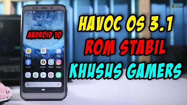 review havoc 3.1 android 10 redmi 5 plus