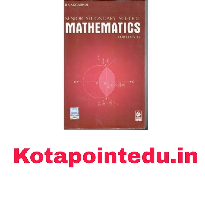 [PDF] DOWNLOAD RS AGARWAL Class 12 Book FOR CBSE