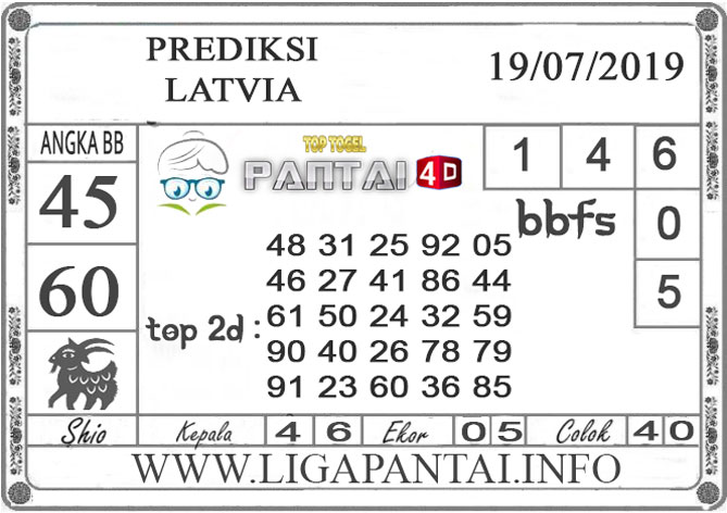 """PREDIKSI TOGEL """"LATVIA"""" PANTAI4D 19 JULI 2019"""
