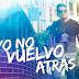 Gudiel Delgado afirma con su más reciente videoclip «Yo no vuelvo atrás»