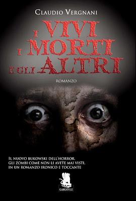 I Vivi, i Morti e gli Altri (Claudio Vergnani - Gargoyle Books)