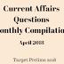 Current Affairs Monthly Compilation April 2018 [ Target UPSC CSE Prelims 2018]