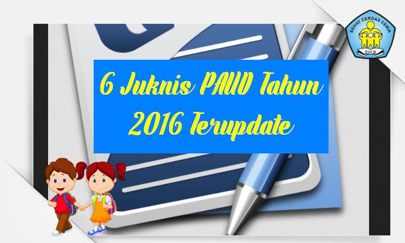 6 Juknis PAUD 2016 : Harus Dimiliki dan Diketahui