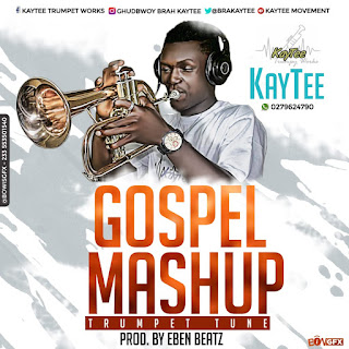 Dhat Gyal - Gospel MashUp (Trumpet Tune) by KayTee