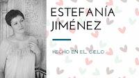 Estefanía Jimenez y Hecho en el cielo