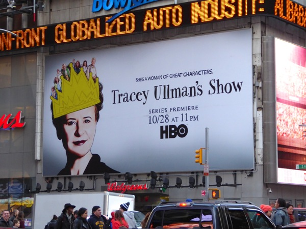 Tracey Ullmans Show series premiere billboard NYC