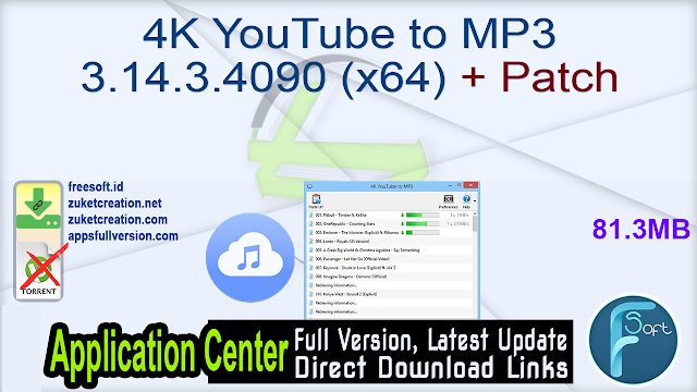 4K YouTube to MP3 3.14.3.4090 (x64) + Patch