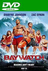 Baywatch: Guardianes de la bahía (UNRATED) (2017) DVDRip Latino AC3 5.1