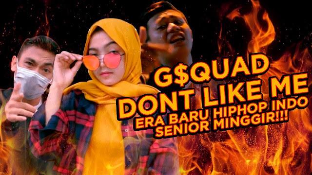 Lirik Lagu Dont Like Me G'$QUAD ft OKLIN X FARID EGALL