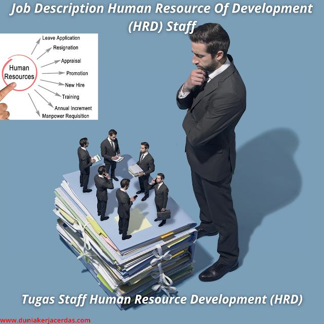 Job Description Human Resource Of Development (HRD) Staff