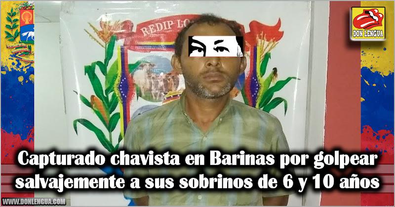 Capturado chavista en Barinas por golpear salvajemente a sus sobrinos de 6 y 10 años