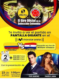 Patido Colombia Vs. Paraguay en Pantalla GIGANTE