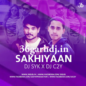 SAKHIYAAN PUNJABI SONG CLUB REMIX 36garhdj.in DJ SYK X DJ C2Y