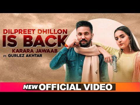 Dilpreet Dhillon Is Back - Karara Jawaab MP3 Song Download 320kbps lyricstuff.Com