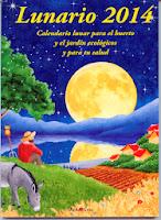 """Gros, Michel, """"Lunario. Calendario lunar para el huerto y el jardín ecológicos y para tu salud"""""""