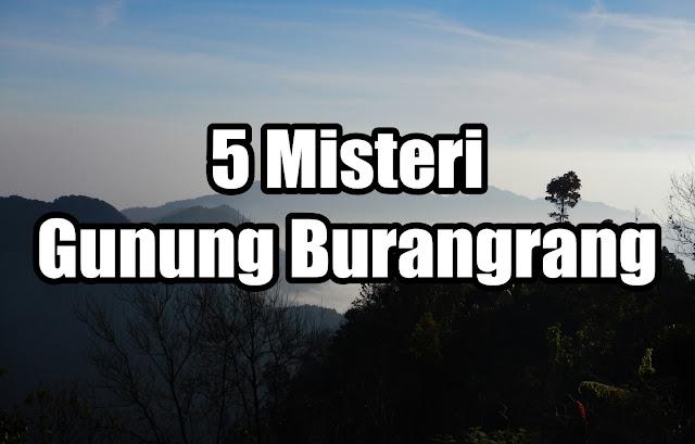 misteri gunung burangrang