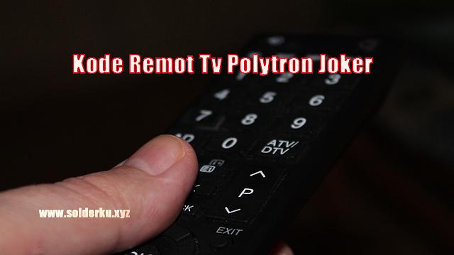Kode Remot Tv Polytron Joker