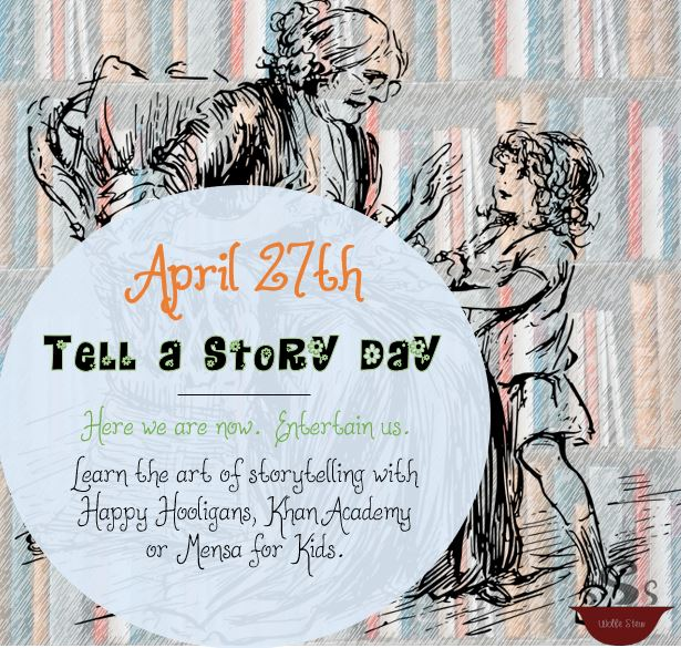 April 27, 2020, provides us with opportunity to share and develop our storytelling skills.