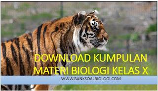 Download Kumpulan Materi Biologi Kelas X SMA Semester 1 dan 2