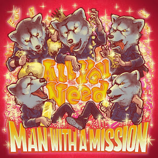 MAN WITH A MISSION - All You Need