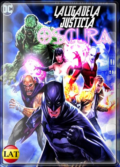 La Liga de la Justicia Oscura (2017) DVDRIP LATINO