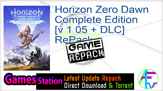 Horizon Zero Dawn – Complete Edition [v 1 05 + DLC] RePack