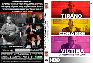 CARATULA TIRANO COBARDE VICTIMA LA HISTORIA DE ROY COHN - BULLY COWARD VICTIM THE STORY OF ROY COHN 2019[COVER DVD]