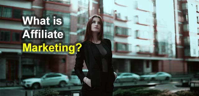What Is Affiliate Marketing | Best Tips To Help You Get Better revenue
