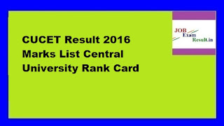 CUCET Result 2016 Marks List Central University Rank Card