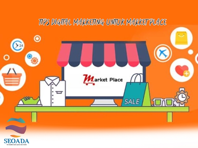 digital marketing untuk marketplace
