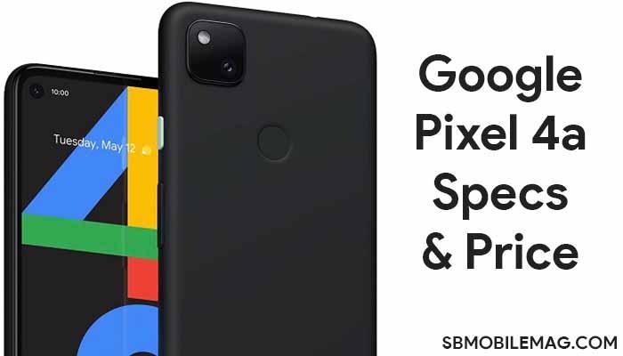 Google Pixel 4a Price in India, Google Pixel 4a Price in Bangladesh, Google Pixel 4a Price