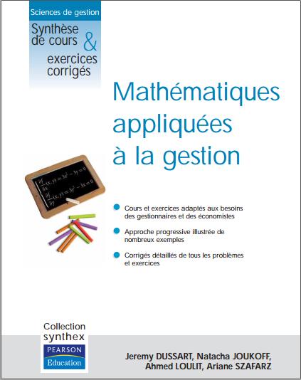 Livre : Mathématiques appliquées à la gestion - Synthèse de cours et exercices corrigés PDF