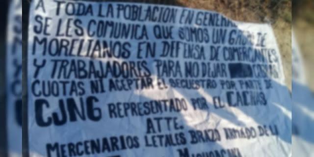 """Los Mercenarios letales """" brazo armado de LNFM deja narcomanta contra el CJNG en Michoacán"""