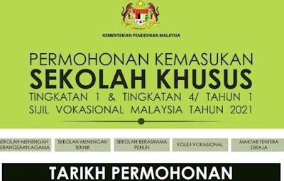 Permohonan Sekolah Khusus 2021 Tingkatan 1 & 4 Online (PKSK)