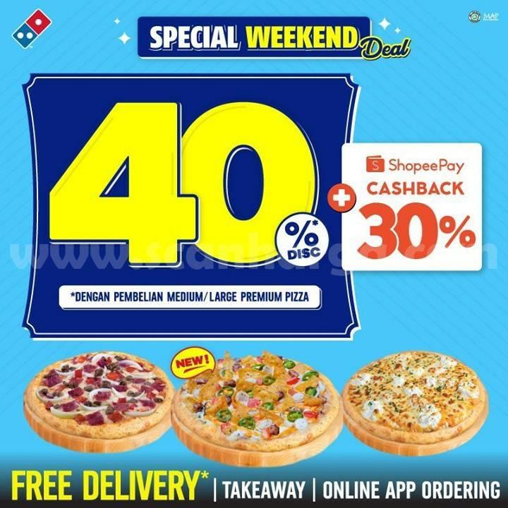 Domino's Pizza Weekend Deal Promo Diskon 40% + Cashback 30% pakai ShopeePay