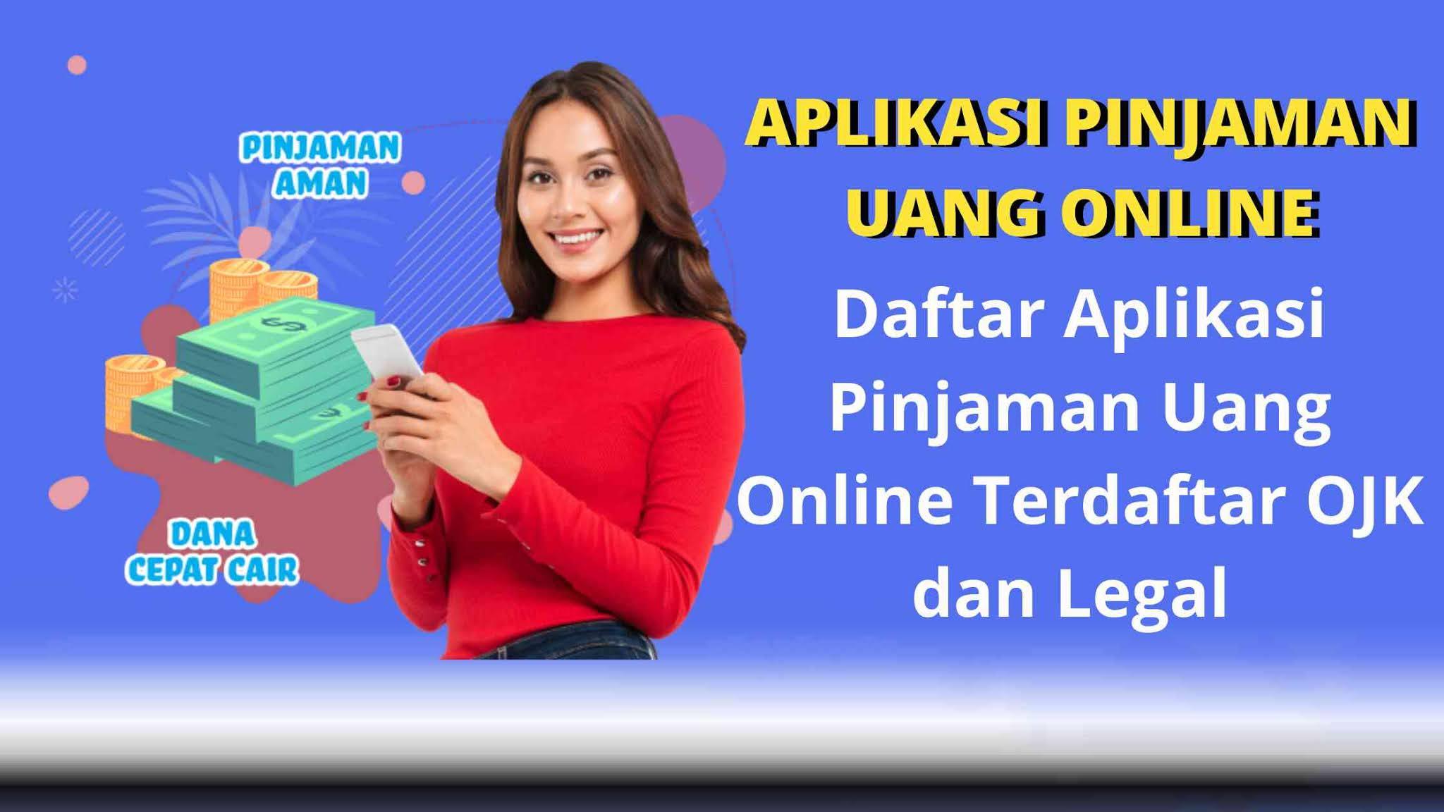 Rekomendasi aplikasi pinjaman online terbaik