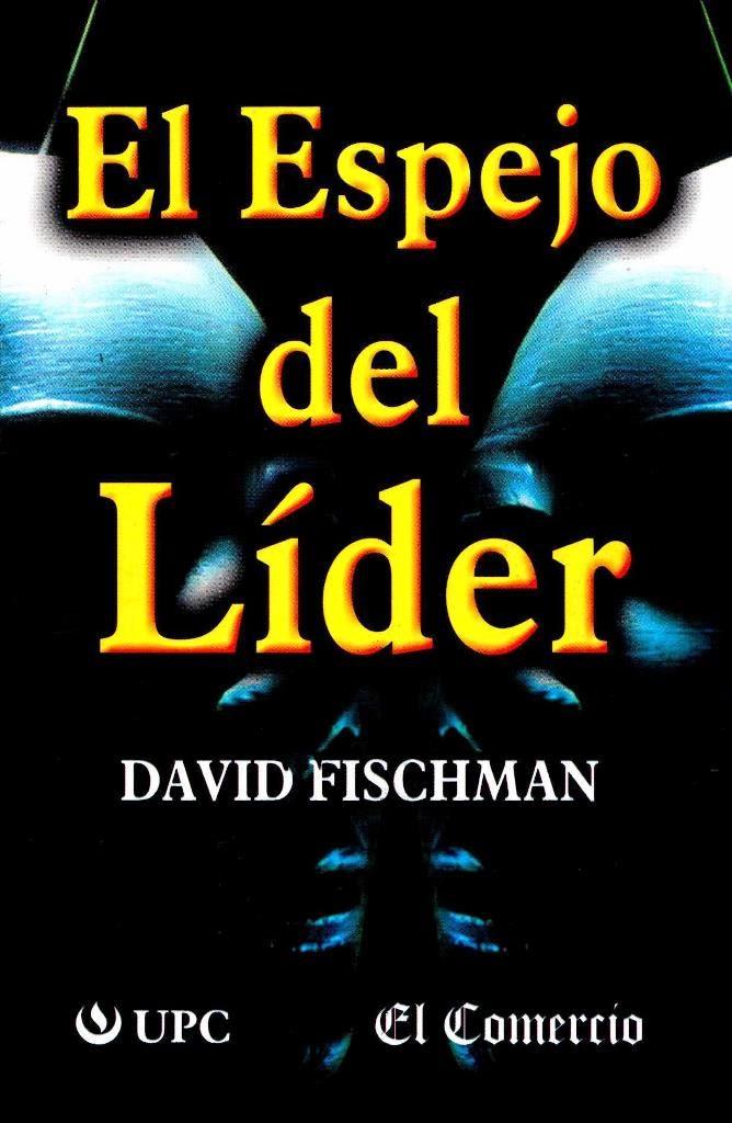 el espejo del lider david fischman