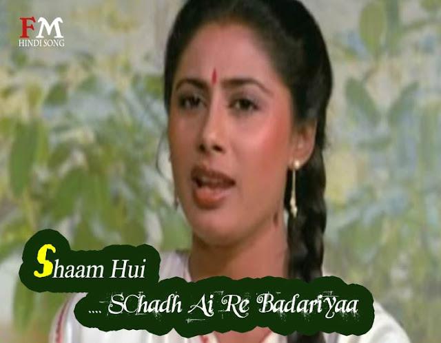 Shaam-Hui-Chadh-Ai-Re-Badariyaa