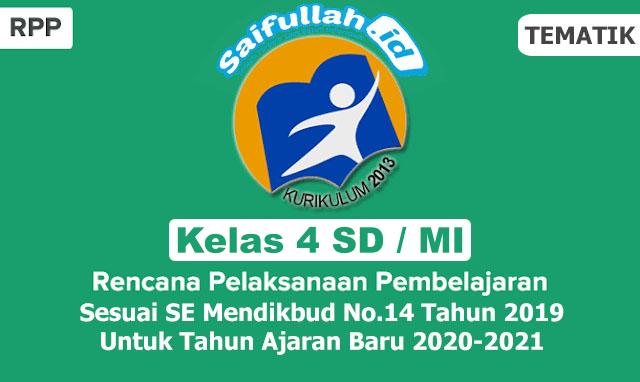 RPP Tematik Kelas 4 SD / MI Semester 1 Tahun Ajaran Baru 2020-2021