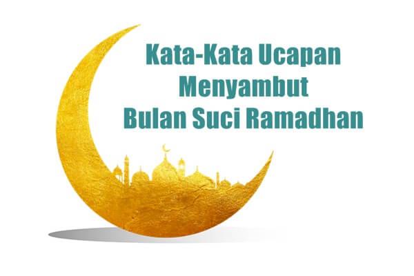 kata ucapan bulan suci ramadhan