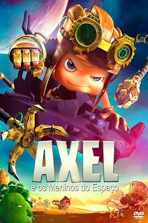 Axel e os Meninos do Espaço - HDRip Dublado