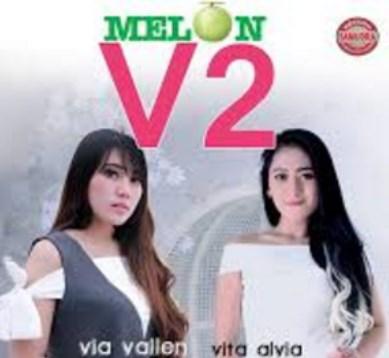 Kumpulan Lagu Melon V2 Via Vallen Dan Vita Alvia Full Album Terbaru