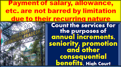 denial-of-salary-allowance-etc-a-continuing-wrong-not-barred-by-limitation-hp-hc-judgment