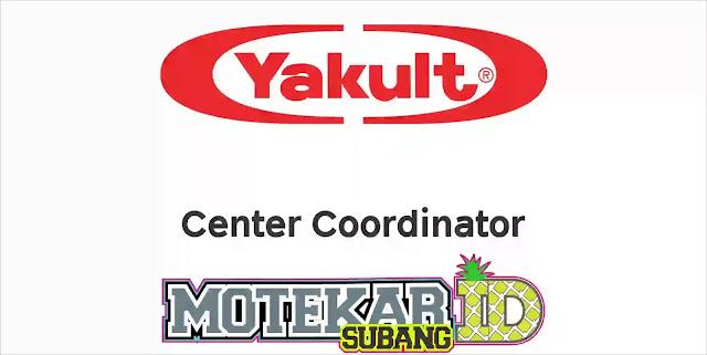 Info Loker Terbaru Yakult Subang Center Coordinator November 2019