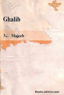 Ghalib by M. Mujeeb in pdf ebook Download
