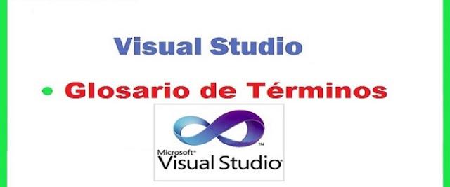 Glosario de Visual Studio y .NET Framework
