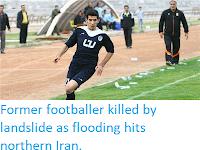 https://sciencythoughts.blogspot.com/2019/03/former-footballer-killed-by-landslide.html