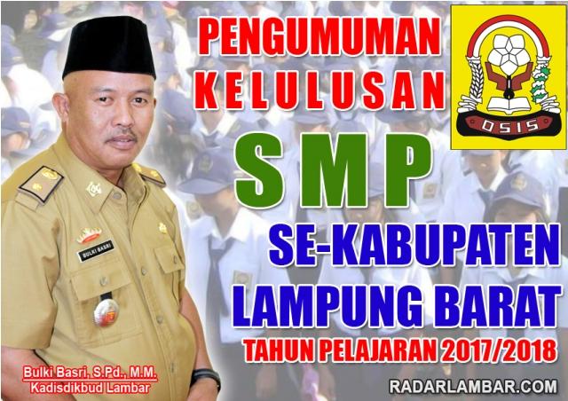 Pengumuman Kelulusan SMP Sub Rayon 04 Batubrak, Belalau, Batuketulis Kabupaten Lampung Barat Tahun 2018