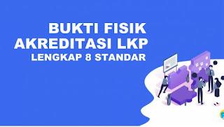 Download Bukti Fisik Akreditasi LKP Update 2020 Lengkap 8 Standar